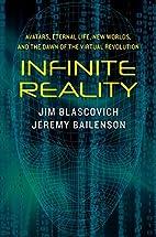 Infinite Reality: Avatars, Eternal Life, New…