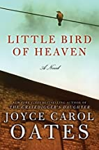 Little Bird of Heaven: A Novel by Joyce…