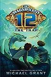 Grant, Michael: The Magnificent 12: The Trap