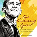 Our Enduring Spirit: President Barack…