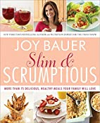 Slim and Scrumptious: More Than 75…