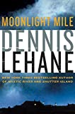 Lehane, Dennis: Moonlight Mile (Kenzie and Gennaro)