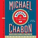 Chabon, Michael: Manhood for Amateurs CD