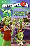 Herman, Gail: Planet 51: Welcome to Planet 51 (I Can Read Book 2)