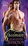 Greiman, Lois: Accidental Seduction, An