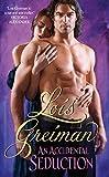 Greiman, Lois: Accidental Seduction, An