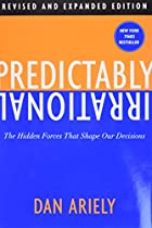 Predictably Irrational, Revised and Expanded…