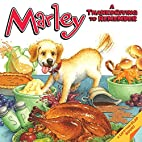 Marley: A Thanksgiving to Remember by John…