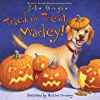 Trick or Treat, Marley! by John Grogan