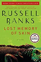 Lost Memory of Skin: A Novel by Russell…