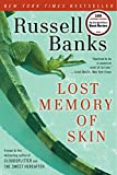 Banks, Russell: Lost Memory of Skin