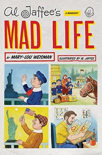 al-jaffees-mad-life-a-biography