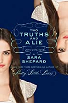 Two Truths and a Lie by Sara Shepard