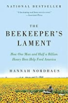 The Beekeeper&#039;s Lament: How One Man and&hellip;