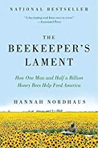 The Beekeeper's Lament: How One Man and…
