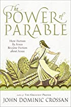 The Power of Parable: How Fiction by Jesus…