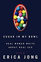 Sugar in My Bowl: Real Women Write About…