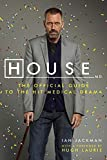 Jackman, Ian: House, M.D.: The Official Guide to the Hit Medical Drama