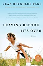 Leaving Before It's Over: A Novel by Jean…