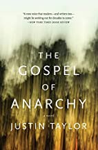 The Gospel of Anarchy: A Novel by Justin…