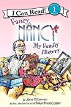 Fancy Nancy: My Family History by Jane…