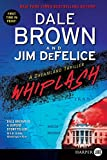 Brown, Dale: Whiplash: A Dreamland Thriller LP (Dale Brown's Dreamland)
