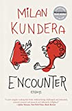 Kundera, Milan: Encounter: Essays