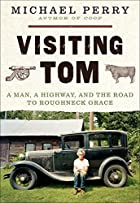 Visiting Tom: A Man, a Highway, and the Road…