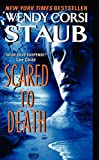 Wendy Corsi Staub: Scared to Death