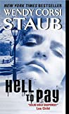 Staub, Wendy Corsi: Hell to Pay
