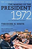 White, Theodore H.: The Making of the President 1972 (Landmark Political)