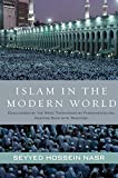 Nasr, Seyyed Hossein.: Islam in the Modern World: Challenged by the West, Threatened by Fundamentalism,