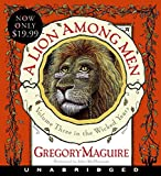 Maguire, Gregory: A Lion Among Men Low Price CD (The Wicked Years)