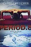 Crutcher, Chris: Period 8