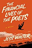 Walter, Jess: The Financial Lives of the Poets