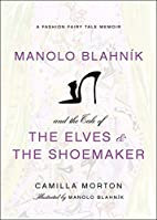 Manolo Blahnik and the Tale of the Elves and…