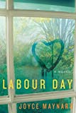Joyce Maynard: Labour Day
