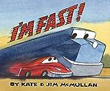 McMullan, Kate: I'm Fast!
