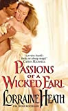 Heath, Lorraine: Passions of a Wicked Earl