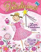 Pinkalicious: Love, Pinkalicious Reusable…