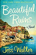 Beautiful Ruins: A Novel by Jess Walter