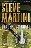 Martini, Steve: Trader of Secrets: A Paul Madriani Novel (Paul Madriani Novels)