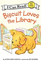 Biscuit Loves the Library (My First I Can…