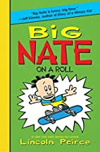 Big Nate on a Roll by Lincoln Peirce
