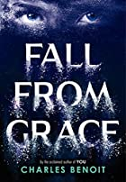 Fall from Grace by Charles Benoit