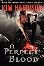 A Perfect Blood (The Hollows, Book 10) by…