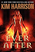 Ever After by Kim Harrison
