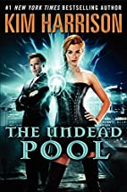 The Undead Pool (Hollows) by Kim Harrison