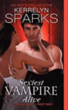 Sexiest Vampire Alive (Love at Stake) by…