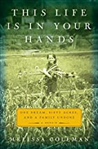 This Life Is in Your Hands: One Dream, Sixty…
